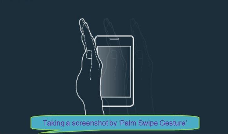 Take a screenshot by Swipe Gesture