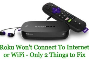 Roku won't connect to internet